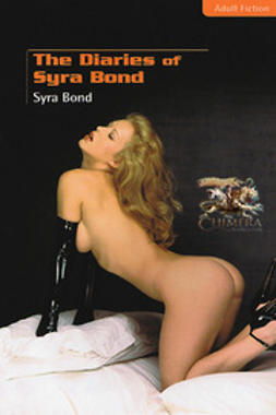 Bond, Syra - The Diaries of Syra Bond, ebook