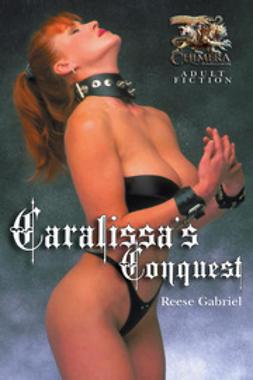 Gabriel, Reese - Caralissa's Conquest, ebook