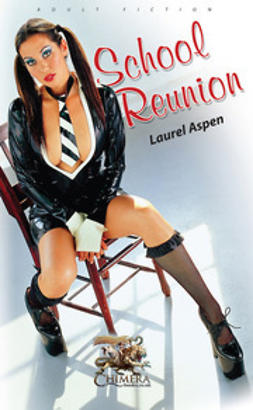 Aspen, Laurel - School Reunion, ebook