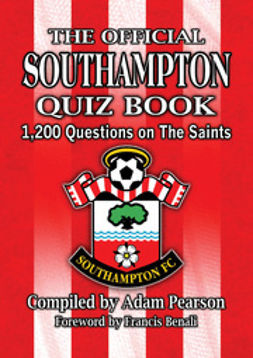 Pearson, Adam - The Official Southampton FC Quiz Book, ebook