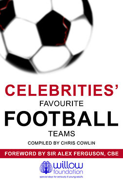 Cowlin, Chris - Celebrities' Favourite Football Teams, e-bok