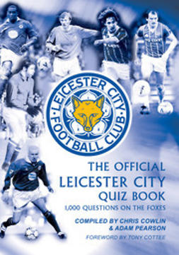 Cowlin, Chris - The Official Leicester City Quiz Book, e-bok