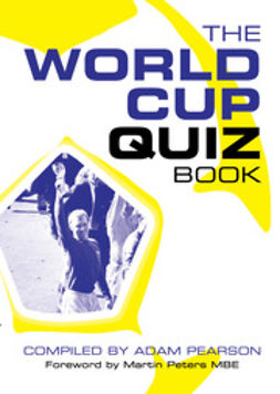Pearson, Adam - The World Cup Quiz Book, ebook