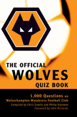 Cowlin, Chris - The Official Wolves Quiz Book, e-bok