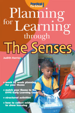 Harries, Judith - Planning for Learning through the Senses, ebook