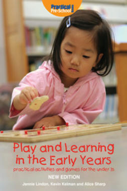Lindon, Jennie - Play and Learning in the Early Years, e-bok