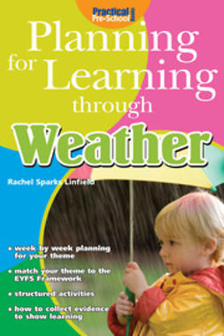 Linfield, Rachel Sparks - Planning for Learning through Weather, ebook