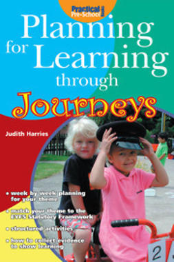 Harries, Judith - Planning for Learning through Journeys, ebook