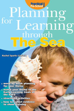 Linfield, Rachel Sparks - Planning for Learning through the Sea, ebook