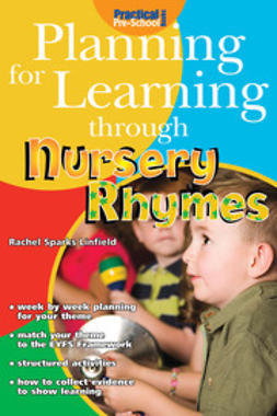 Linfield, Rachel Sparks - Planning for Learning through Nursery Rhymes, e-bok