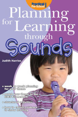 Harries, Judith - Planning for Learning through Sounds, ebook