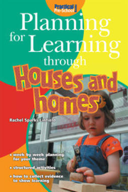 Linfield, Rachel Sparks - Planning for Learning through Houses and Homes, ebook