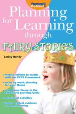 Hendy, Lesley - Planning for Learning through Fairy Stories, ebook