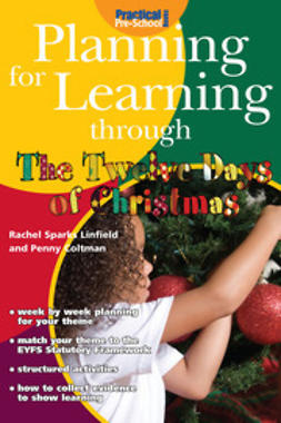 Linfield, Rachel Sparks - Planning for Learning through The Twelve Days of Christmas, e-kirja
