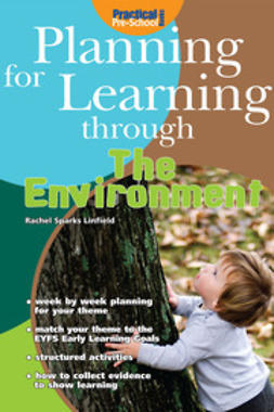 Linfield, Rachel Sparks - Planning for Learning through the Environment, e-bok