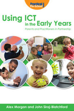 Morgan, Alex - Using ICT in the Early Years, e-bok