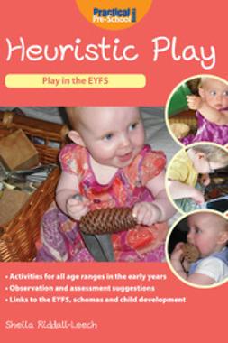 Riddall-Leech, Sheila - Heuristic Play, ebook