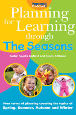 Linfield, Rachel Sparks - Planning for Learning through the Seasons, e-kirja