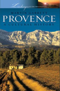 Garrett, Martin - Provence, ebook