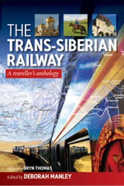Manley, Deborah - The Trans-Siberian Railway, ebook