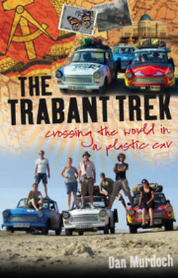 Murdoch, Dan - Trabant Trek, ebook