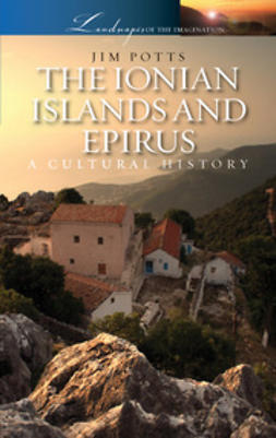 Potts, Jim - The Ionian Islands and Epirus, ebook