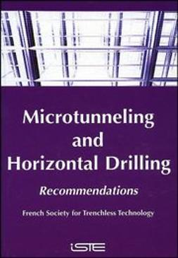 UNKNOWN - Microtunneling and Horizontal Drilling: Recommendations, ebook