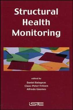 Balageas, Daniel - Structural Health Monitoring, ebook