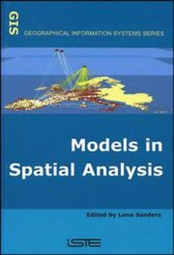 Sanders, Lena - Models in Spatial Analysis, ebook