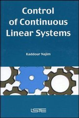 Najim, Kaddour - Control of Continuous Linear Systems, ebook