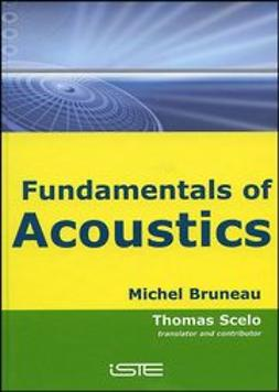 Bruneau, Michel - Fundamentals of Acoustics, ebook