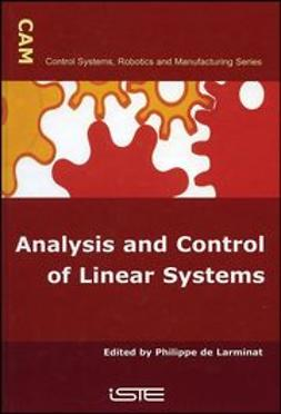 Larminat, Philippe de - Analysis and Control of Linear Systems, ebook