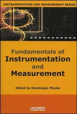 Placko, Dominique - Fundamentals of Instrumentation and Measurement, e-kirja