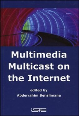 Benslimane, Abderrahim - Multimedia Multicast on the Internet, e-kirja