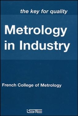 UNKNOWN - Metrology in Industry: The Key for Quality, ebook