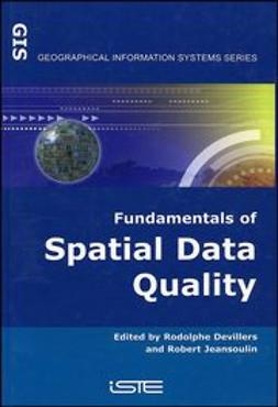 Devillers, Rodolphe - Fundamentals of Spatial Data Quality, ebook