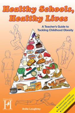 Loughrey, Anita - Healthy Schools, Healthy Lives, ebook