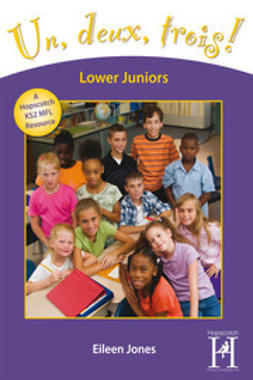 Jones, Eileen - Un, deux, trois! Lower Juniors Years 3-4, ebook
