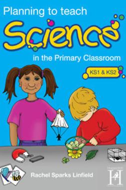 Linfield, Rachel - Planning to teach Science, ebook