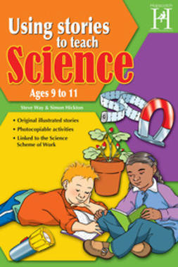Way, Steve - Using Stories to Teach Science Ages 9 to 11, ebook