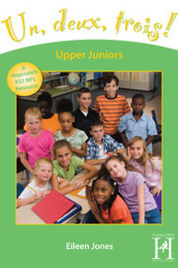 Jones, Eileen - Un, deux, trois! Upper Juniors Years 5-6, ebook