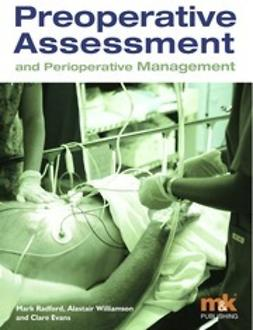 Radford, Mark - Preoperative Assessment and Perioperative Management, ebook