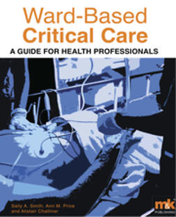 Smith, Sally - Ward-Based Critical Care: a guide for health professionals, ebook