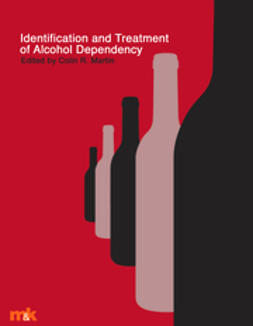 Martin, Professor Colin - Identification and Treatment of Alcohol Dependency, ebook