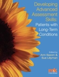 Lillyman, Susan - Developing Advanced Assessment Skills: Patients with Long Term Conditions, ebook