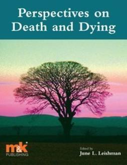 Leishman, June - Perspectives on Death and Dying, ebook