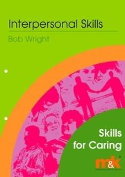Wright, Bob - Interpersonal Skills, ebook