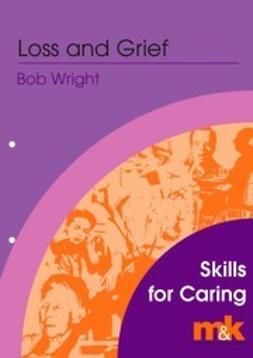 Wright, Bob - Loss and Grief, ebook