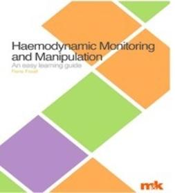 Foxall, Fiona - Haemodynamic Monitoring & Manipulation: an easy learning guide, ebook