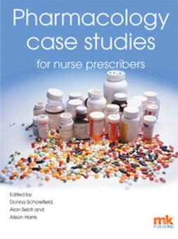 Scholefield, Donna - Pharmacology Case Studies for Nurse Prescribers, e-bok